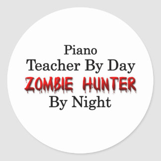 Piano Teacher/Zombie Hunter Round Stickers