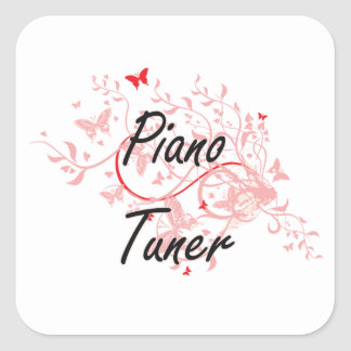 Piano Tuner Artistic Job Design with Butterflies Square Sticker
