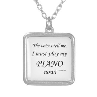 Piano Voices Say Must Play Necklace