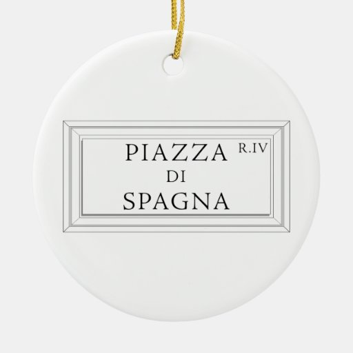 Piazza di Spagna, Rome Street Sign Ornaments