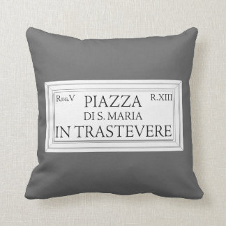 Piazza Santa Maria in Trastevere, Rome Street Sign Pillow