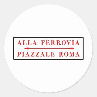 Piazzale Roma, Venecia, placa de calle italiana Etiqueta Redonda