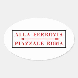 Piazzale Roma, Venecia, placa de calle italiana Pegatinas De Óval Personalizadas