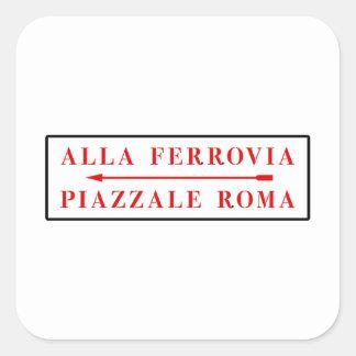 Piazzale Roma, Venecia, placa de calle italiana Calcomanía Cuadradas Personalizada