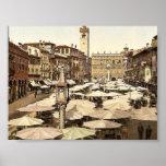Piazzi delle Erbe, Verona, Italy classic Photochro Poster
