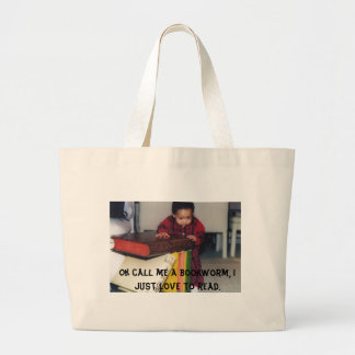 pic7, Ok call me a bookworm, I just love to read. Large Tote Bag