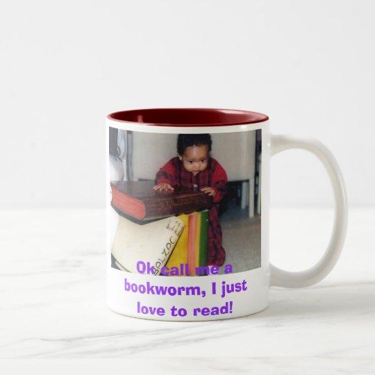 pic7, Ok call me a bookworm, I just love to read! Two-Tone Coffee Mug