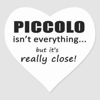 Piccolo Isn't Everything Heart Sticker