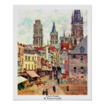 Picerie Rouen, By Pissarro Camille Poster
