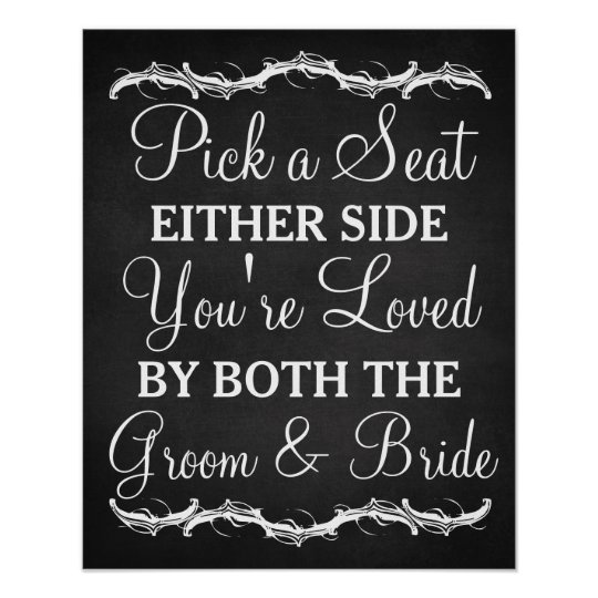 Pick A Seat Either Side Chalkboard Wedding Sign Zazzle Com