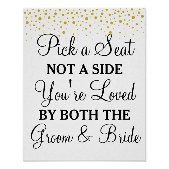 Pick a Seat Not a Side gold dots wedding sign | Zazzle.com
