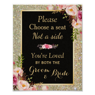 Pick a Seat Not a Side - Gold Glitter Wedding Sign Poster