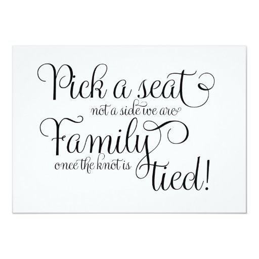 Pick A Seat Not A Side We Are Family Once The Knot Card