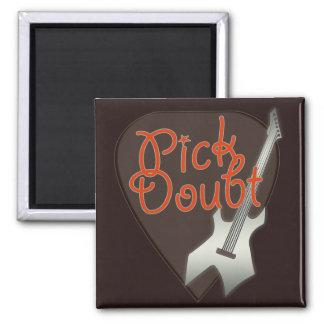 Pick Doubt Magnet