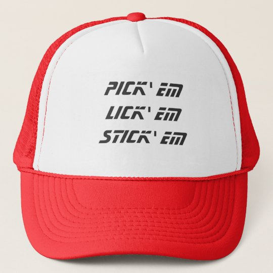 Pick em lick em stick em