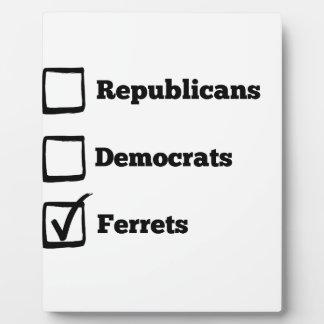 Pick Ferrets! Political Election Ferret Print Plaque