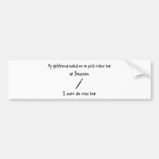 Pick Girlfriend or Bassoon Bumper Sticker