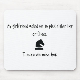 Pick Girlfriend or Chess Mousepad