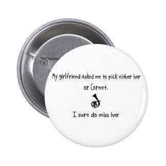 Pick Girlfriend or Cornet Pinback Button