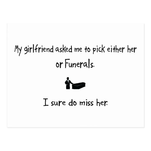 Pick Girlfriend or Funerals Postcard