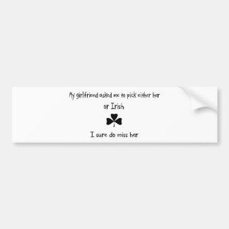 Pick Girlfriend or Irish Car Bumper Sticker