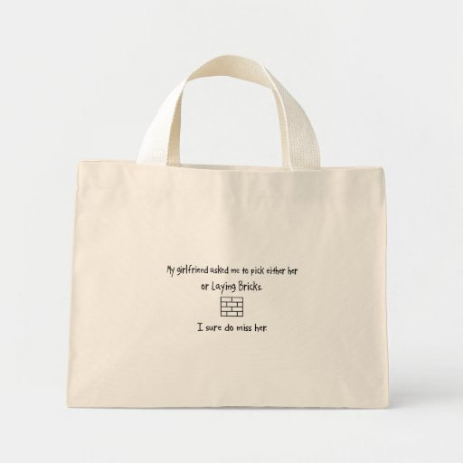 Pick Girlfriend or Laying Bricks Mini Tote Bag