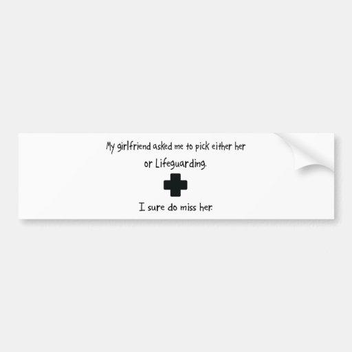 Pick Girlfriend or Lifeguarding Bumper Sticker