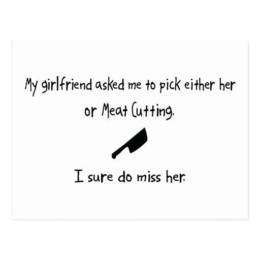 Pick Girlfriend or Meat Cutting Postcard