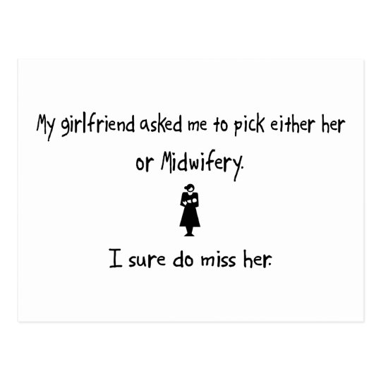 Pick Girlfriend or Midwifery Postcard