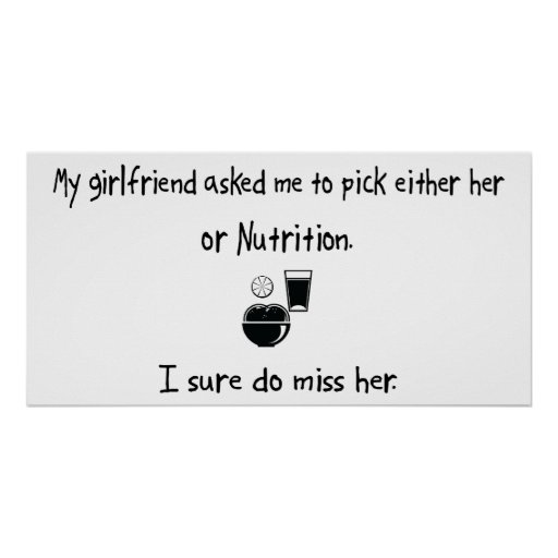 Pick Girlfriend or Nutrition Poster