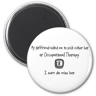 Pick Girlfriend or Occupational Therapy 2 Inch Round Magnet