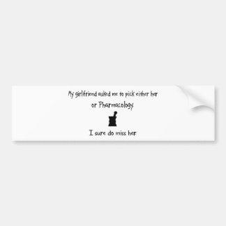Pick Girlfriend or Pharmacology Car Bumper Sticker
