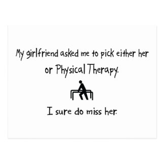 Pick Girlfriend or Physical Therapy Postcard