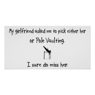 Pick Girlfriend or Pole Vaulting Poster