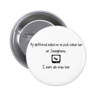 Pick Girlfriend or Sonograms Button