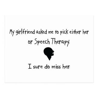Pick Girlfriend or Speech Therapy Postcard