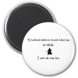 Pick Husband or Aikido 2 Inch Round Magnet