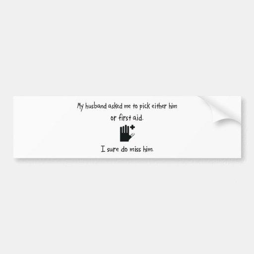 Pick Husband or First Aid Car Bumper Sticker