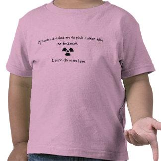 Pick Husband or Hazmat T Shirt