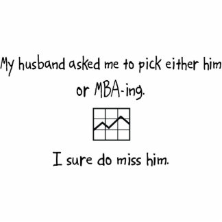 Pick Husband or MBA-ing Cut Out