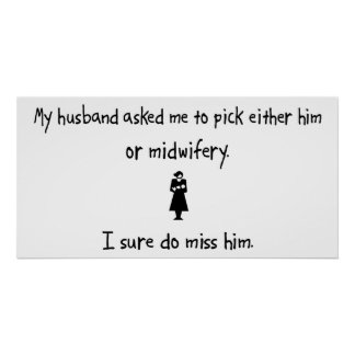 Pick Husband or Midwifery Poster