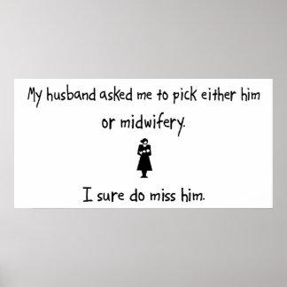 Pick Husband or Midwifery Poster