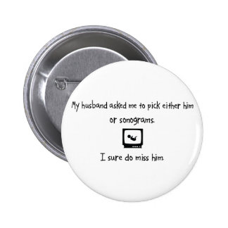 Pick Husband or Sonograms Buttons
