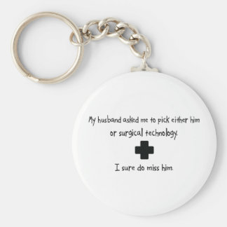Pick Husband or Surgical Technology Keychain