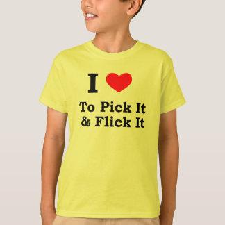 Pick It & Flick It T-Shirt