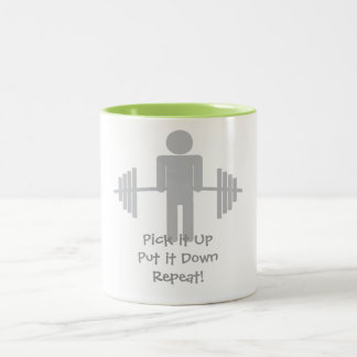 Pick it Up. Put it Down. Repeat! Mug