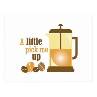 Pick Me Up Postcard