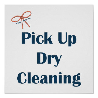 Pick Up Dry Cleaning Reminders Poster