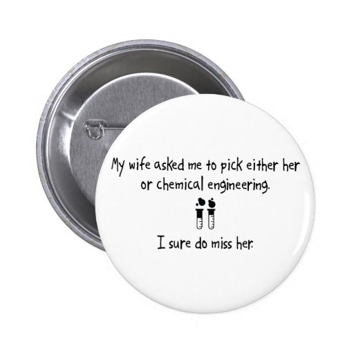 Pick Wife or Chemical Engineering Buttons