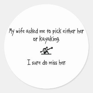 Pick Wife or Kayaking Round Sticker
